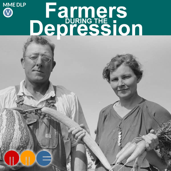 Farmers in the Great Depression -- MME DLP