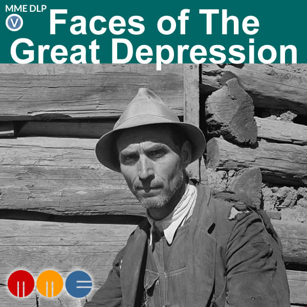 Faces of The Great Depression -- MME DLP
