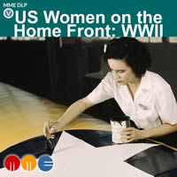 US Women on the Home Front: WWII