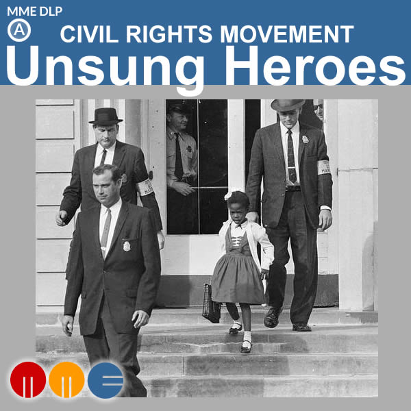 MLK -- Unsung Heroes of the Civil Rights Movement