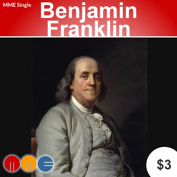 Benjamin Franklin's Proverbs -- MME Single