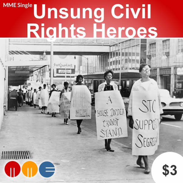 Unsung Heroes of the Civil Rights Movement -- MME Single