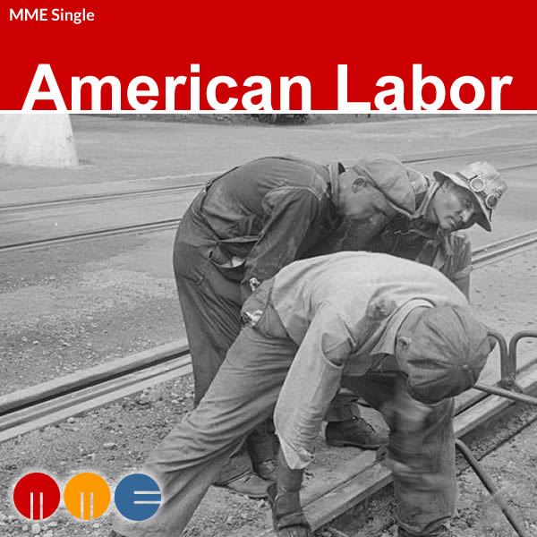 American Labor -- MME Single