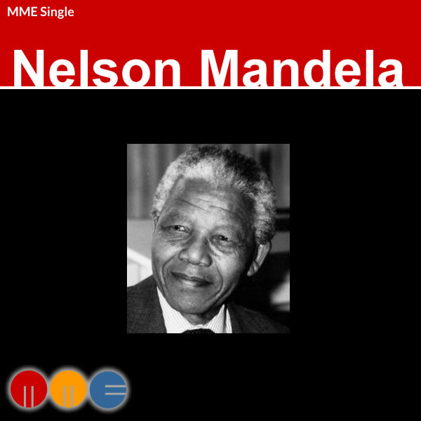 Nelson Mandela's Inaugural Address -- MME Single