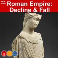 Roman Empire: Decline & Fall