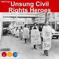 Unsung Heroes of the Civil Rights Movement